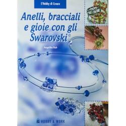 Anelli,bracciali e gioie con gli Swarovski