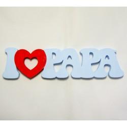 "Scritta ""I Love Papa"""