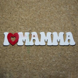 "Scritta ""I love Mamma' """