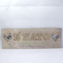"""Targhetta """"E' Nato"""""""